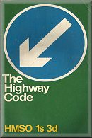 The Highway Code (1968) & Reprint (1974) (click to see full books)